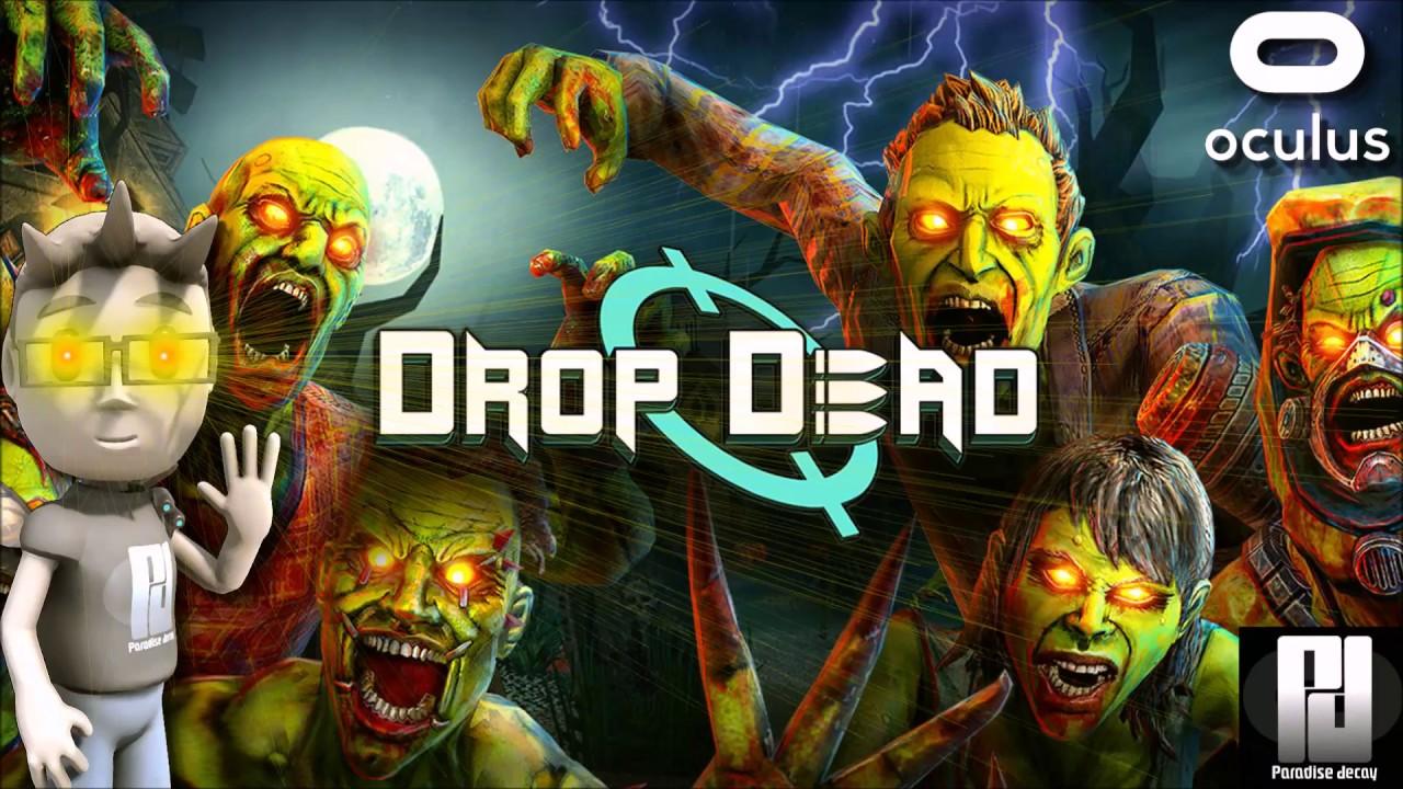 Jeu VR : Drop Dead