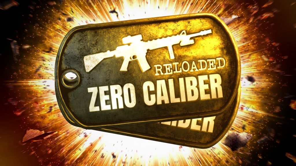 Zero Caliber Reloaded