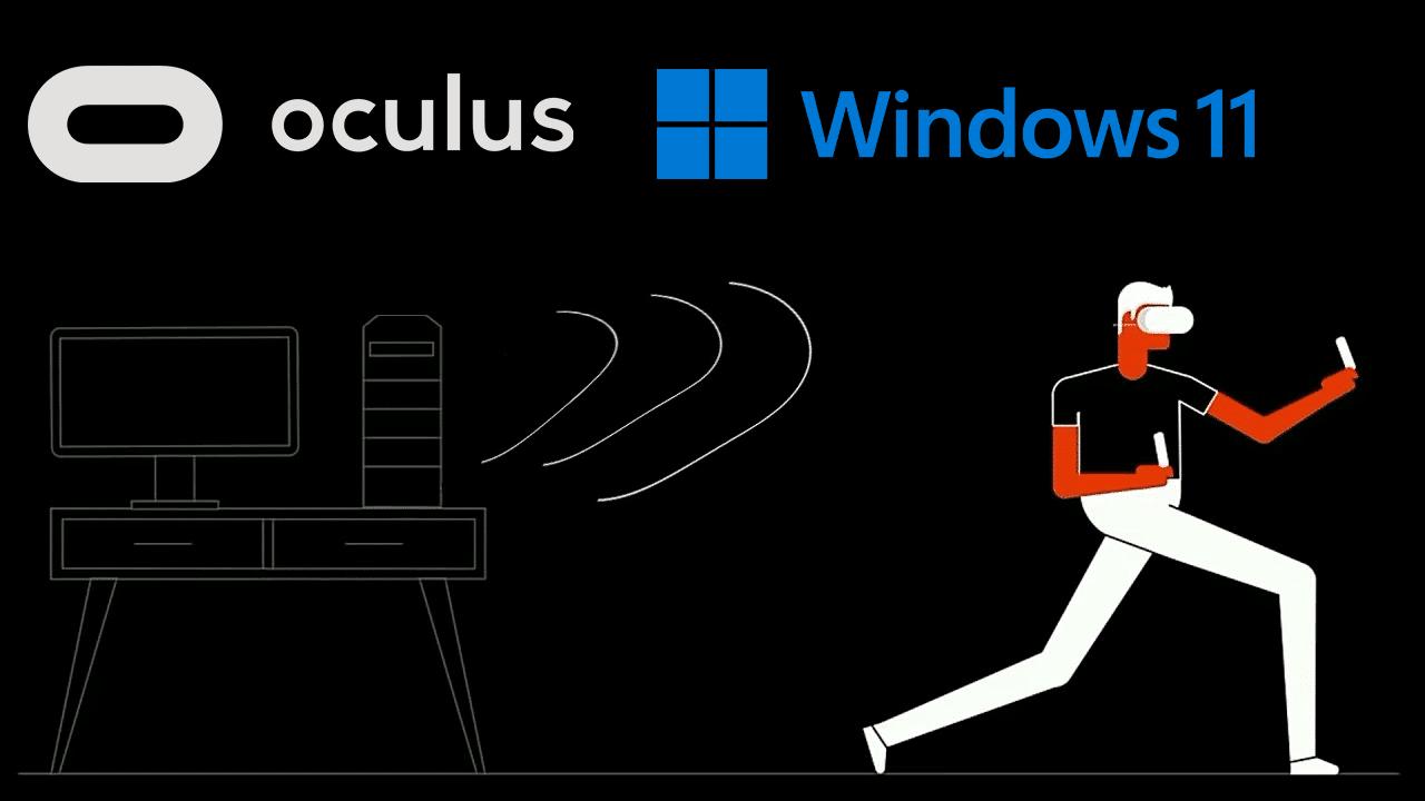 N'installez pas encore Windows 11 si vous utilisez Oculus (Air) Link